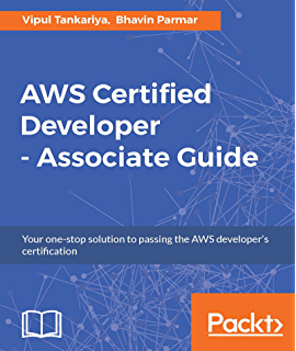 Amazon aws certified advanced networking official study guide aws certified developer associate guide your one stop solution to passing the aws fandeluxe Image collections