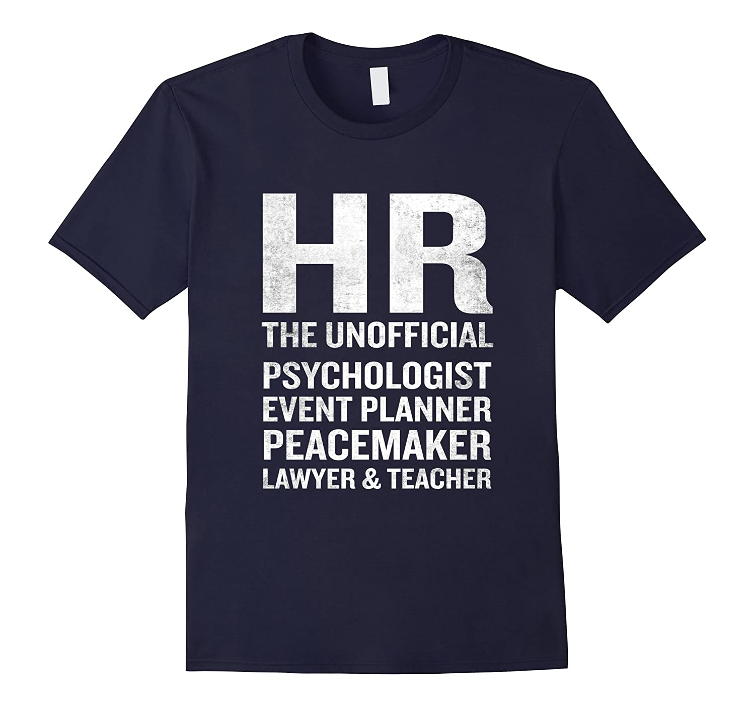 Human Resources T-Shirt Funny HR Unofficial Quote Job Joke-TD