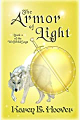 The Armor of Light (The Wolfchild Saga Book 2)