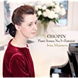 ショパン:ピアノ・ソナタ 第3番&幻想曲