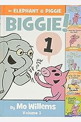 An Elephant & Piggie Biggie! (An Elephant and Piggie Book) Hardcover