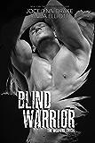 Blind Warrior (Weavers Circle Book 3)