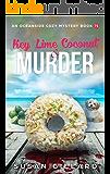 Key Lime Coconut & Murder: An Oceanside Cozy Mystery Book 71