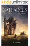 Cathadeus: Book One of the Walking Gates
