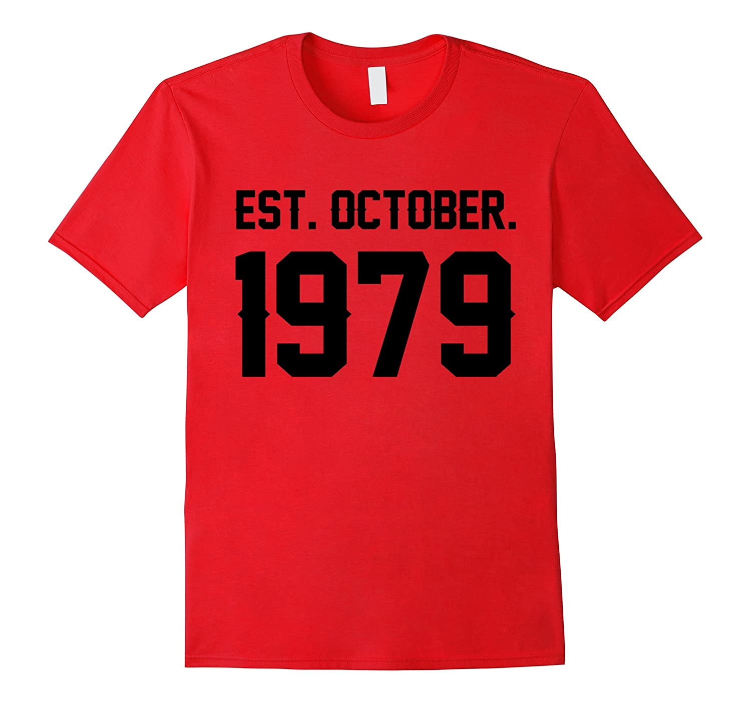 Happy 1979 My 38 th Birthday Gift Ideas Tshirt For Lover-FL