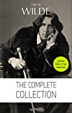 Oscar Wilde: The Complete Collection [contains links to free audiobooks] (The Picture Of Dorian Gray + Lady Windermere's Fan + The Importance of Being ... Lord Arthur Savile's Crime and many more!)