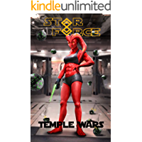 Star Force: Temple Wars (Star Force Universe Book 84)