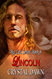 Lincoln: Big Cat Shifters Looking for Fated Mates (Big Cats Book 6)