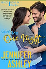 Give Me One Night (McLaughlin Brothers Book 4) Kindle Edition