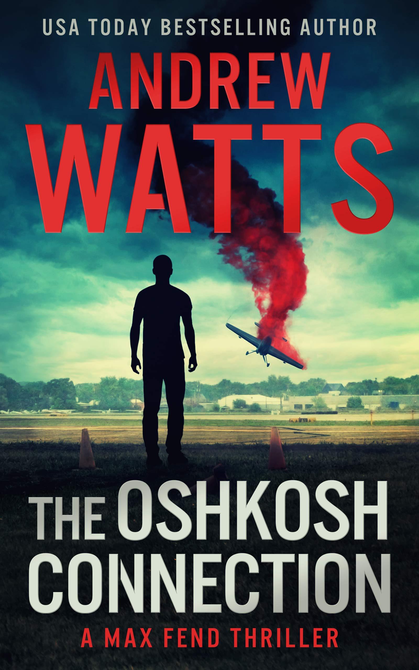 The Oshkosh Connection (Max Fend Book 2)