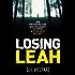 Losing Leah: An ordinary day. An ordinary couple. A terrible secret