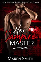 Her Vampire Master (Midnight Doms) Kindle Edition