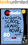 UNeducation, Vol 1: A Residential School Graphic Novel (PG)