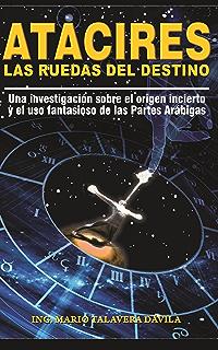 ATACIRES: LAS RUEDAS DEL DESTINO (Spanish Edition)