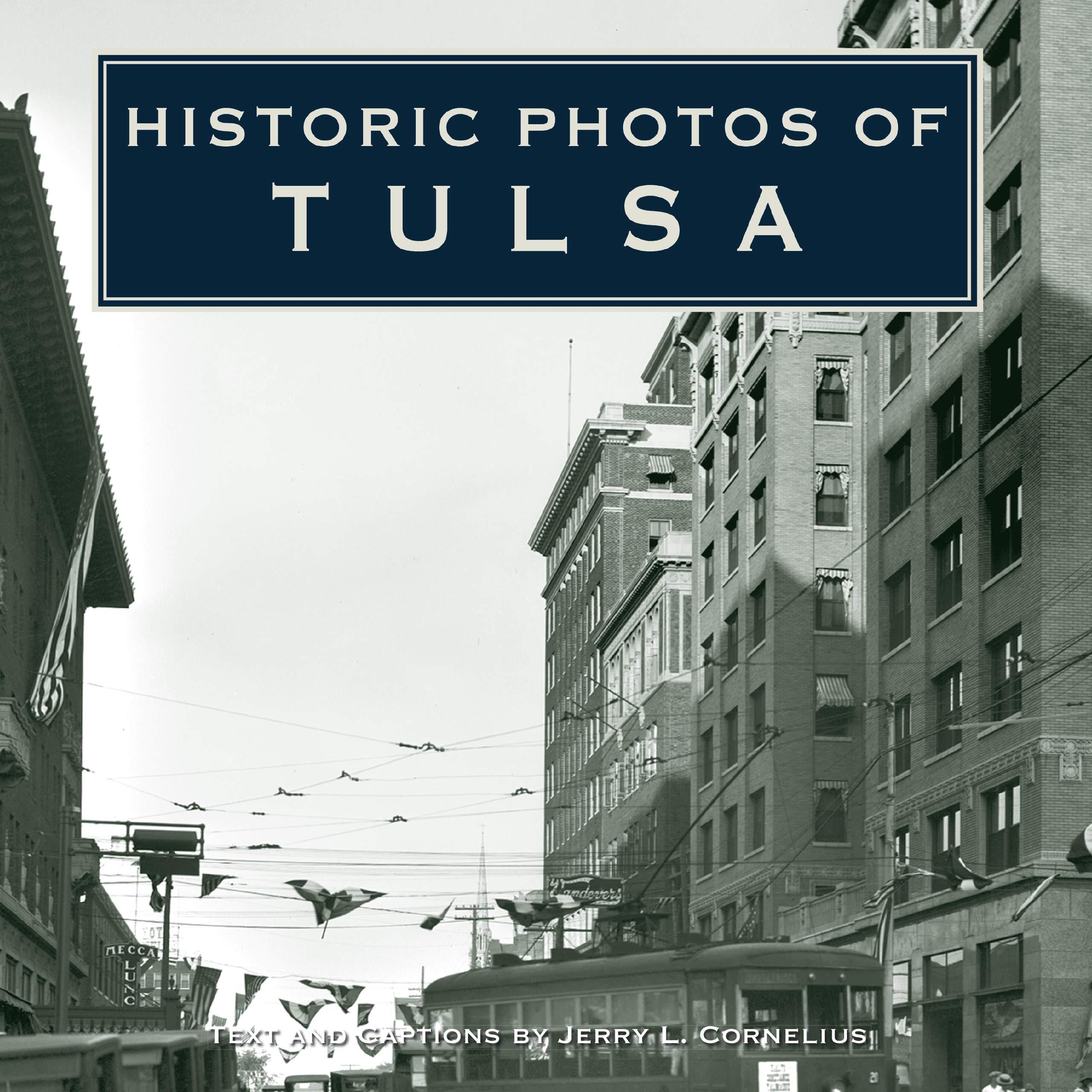 Historic Photos of Tulsa pdf