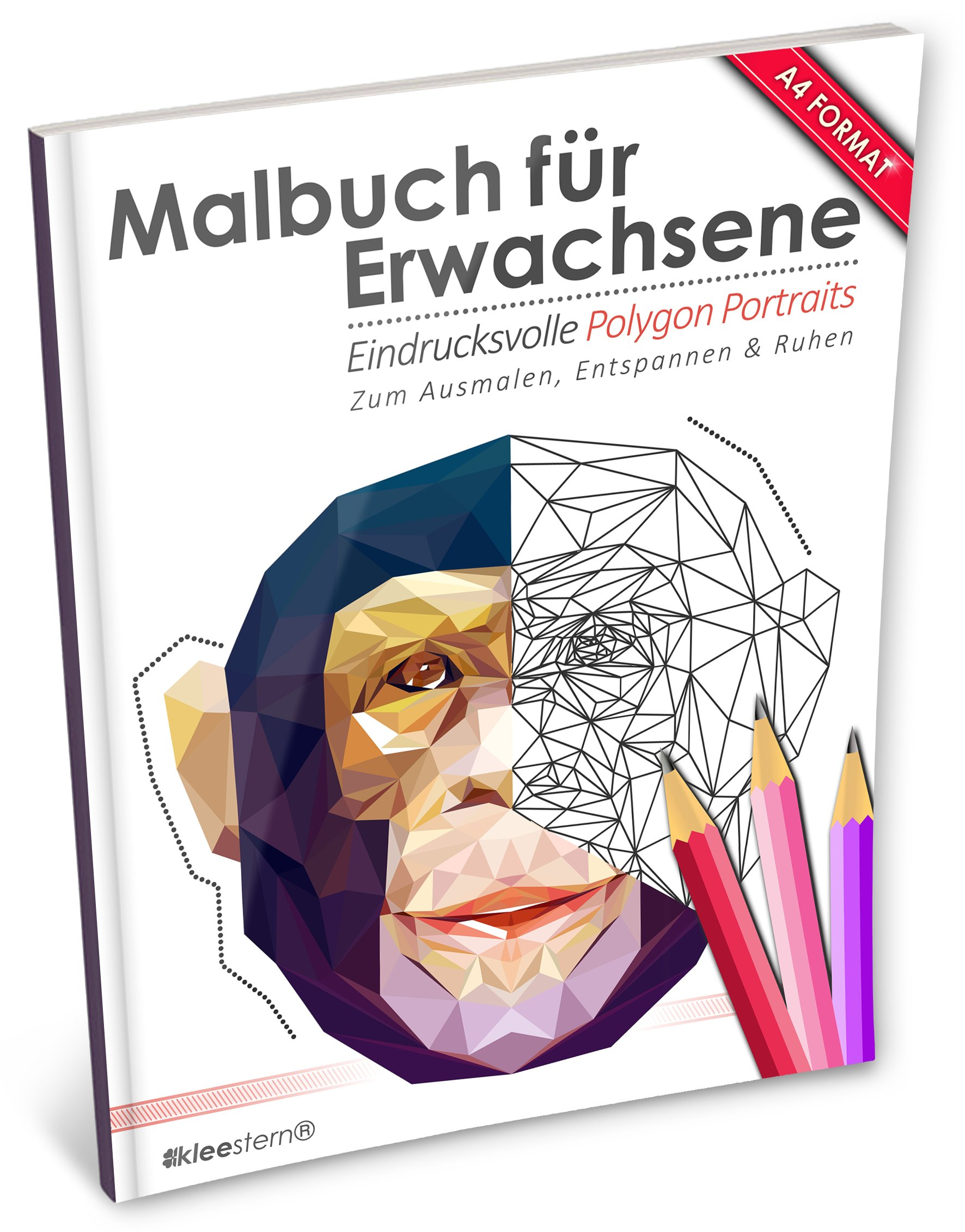 Malbuch Für Erwachsene  Eindrucksvolle Polygon Portraits  Kleestern® A4 Format 40+ Motive   A4 Malbuch Für Erwachsene Band 17