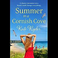 Summer in a Cornish Cove: The perfect beach read for summer (The Cornish Romance Series Book 1)