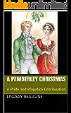 A Pemberley Christmas: A Pride and Prejudice Continuation