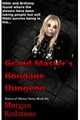 Grand Master's Dungeon (The Sisters of Silence Book 6) Kindle Edition