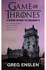 Game of Thrones: A Binge Guide to Season 3