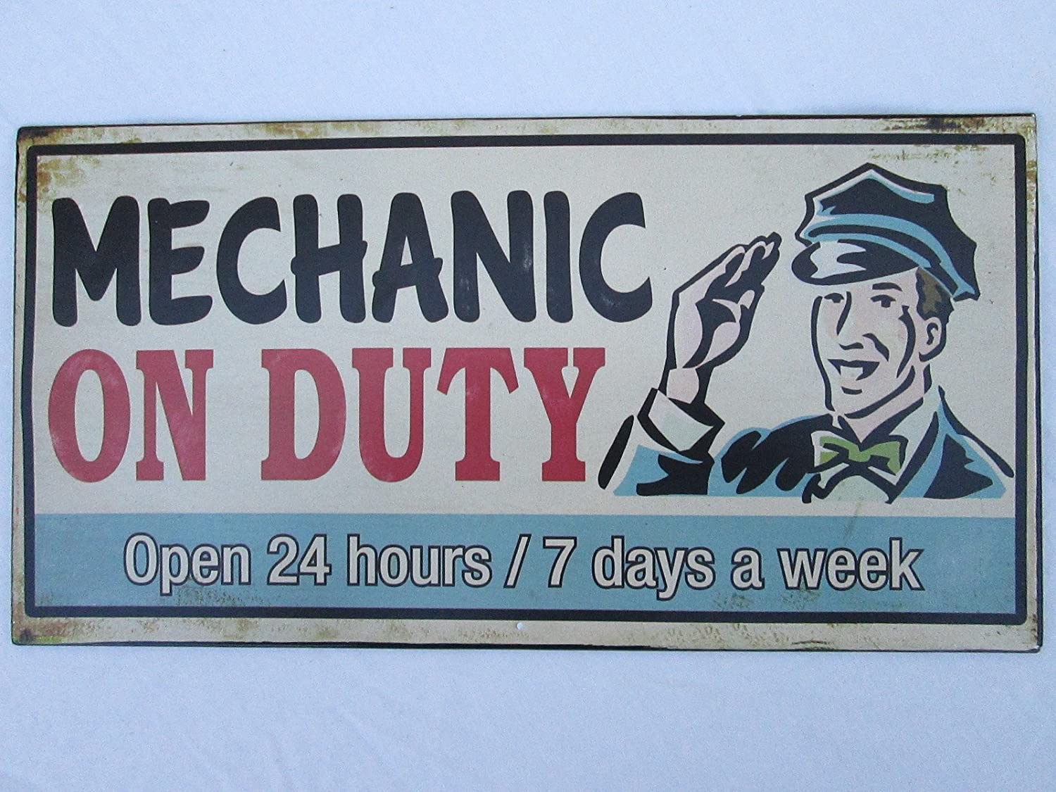 Man Cave Hours : Mechanic on duty open 24 hours 7 days a week distressed metal tin
