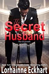 The Secret Husband (The O'Connells Book 3) Kindle Edition