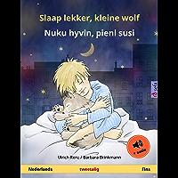 Slaap lekker, kleine wolf – Nuku hyvin, pieni susi (Nederlands – Fins): Tweetalig kinderboek, met luisterboek (Sefa…