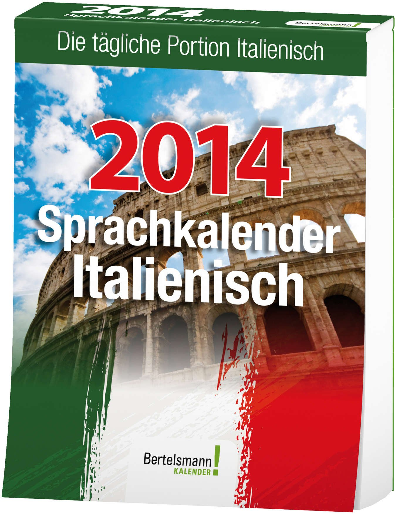 Sprachkalender Italienisch 2014: Die tägliche Portion Italienisch