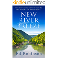 New River Breeze: The Shocking Conclusion to the Mountain Breeze Series