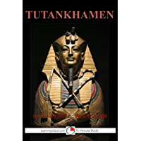 Tutankhamen: The Boy King (15-Minute Books Book 604)