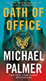 Oath of Office: A Novel (Dr. Lou Welcome Book 1)