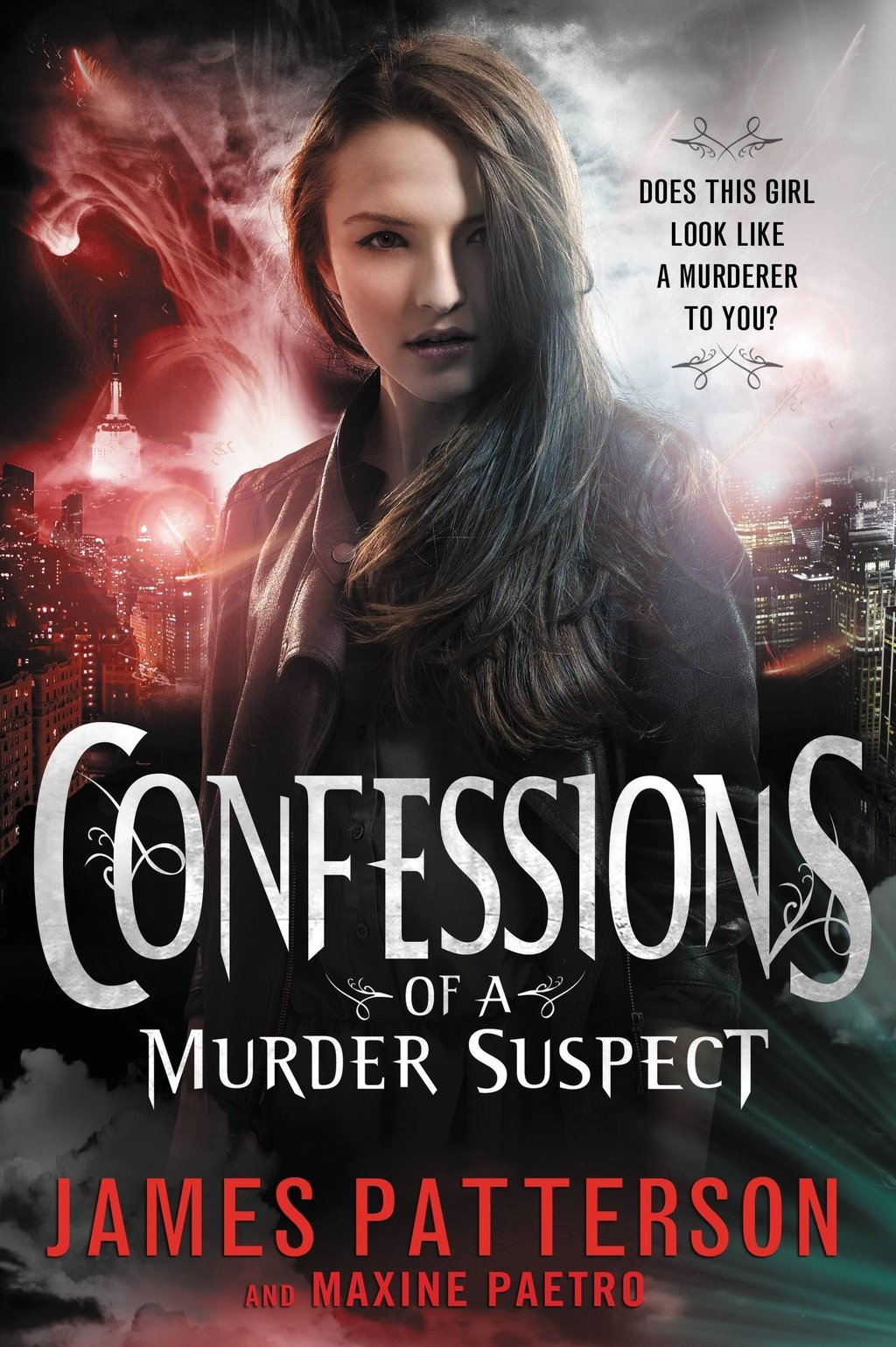 Confessions of a Murder Suspect (#1 New York Times bestseller)