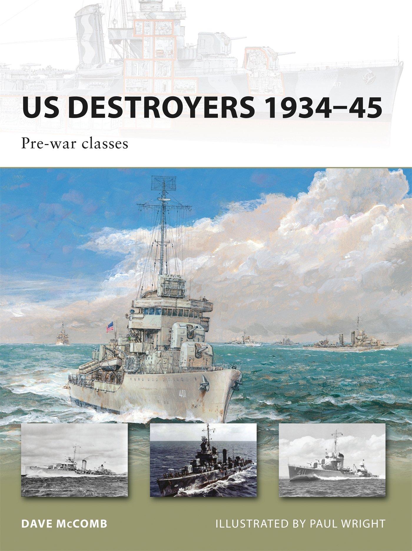 Us Destroyers 1934 45 Pre War Classes New Vanguard Band 162 Osprey Engine Diagram Dave Mccomb Paul Wright Fremdsprachige Bcher