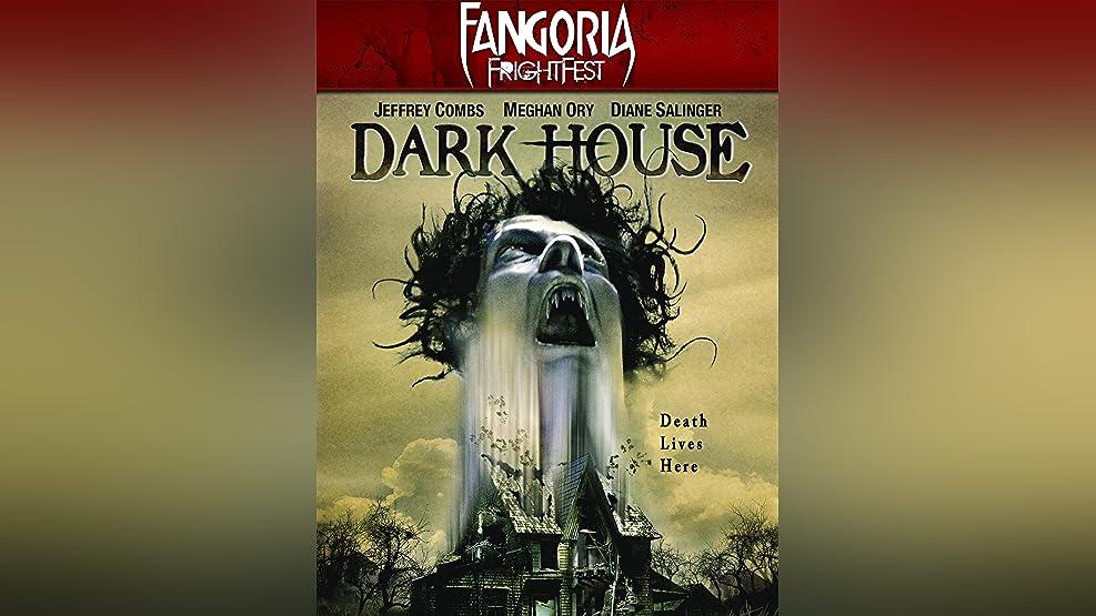 Fangoria FrightFest Presents - Dark House
