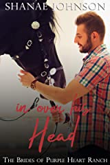 In Over His Head: a Sweet Marriage of Convenience series (The Brides of Purple Heart Ranch Book Book 6) Kindle Edition