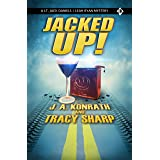 JACKED UP!: A Jack Daniels/Leah Ryan Short Mystery