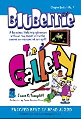 BluBerrie: The Gallery: A Fun School Field Trip Adventure Kindle Edition