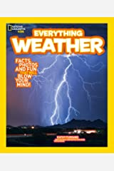Everything: Weather (National Geographic Kids) Kindle Edition