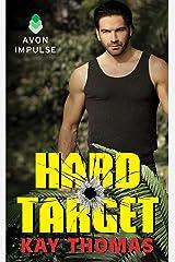 Hard Target: Elite Ops - Book One Kindle Edition