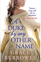 A Duke by Any Other Name: 'Smart, sexy, and oh-so-romantic' Mary Balogh (Rogues to Riches Book 4) Kindle Edition