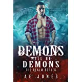 Demons Will Be Demons (The Realm Book 1)