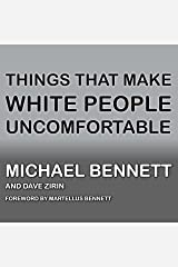 Things That Make White People Uncomfortable Audible Audiobook
