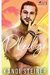 Pledge: A New Adult College Romance (Palm South University Book 3) Kindle Edition
