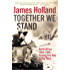 Together We Stand: North Africa 1942–1943: Turning the Tide in the West: North Africa 1942-1943, Turning the Tide in the West