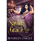 Saving Grace: A Sizzling Victorian Second-chance Romance (Fair Cyprians of London Book 1)