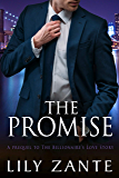 The Promise: Prequel (The Billionaire's Love Story Book 0)
