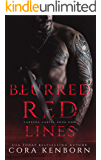 Blurred Red Lines: A Dark Mafia Romance (Carrera Cartel Book 1)