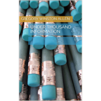 Under Thousand Information (English Edition)