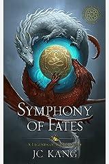 Symphony of Fates: A Legend of Tivara Epic Fantasy (The Dragon Songs Saga Book 4) Kindle Edition