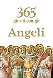 365 giorni con gli Angeli